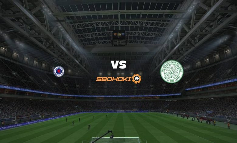 Live Streaming  Rangers vs Celtic 2 Januari 2021 - dewaprediksibola