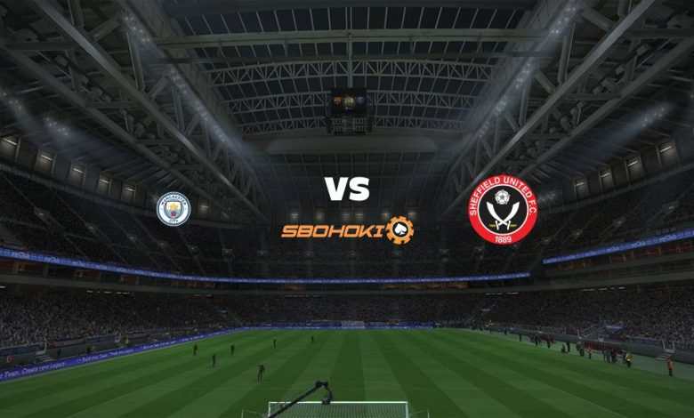 Live Streaming  Manchester City vs Sheffield United 30 Januari 2021 - dewaprediksibola