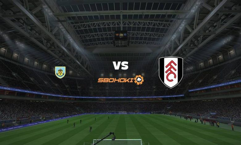 Live Streaming  Burnley vs Fulham (PPD) 3 Januari 2021 - dewaprediksibola