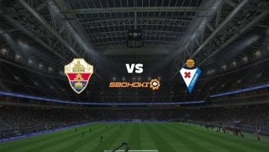 Photo of Live Streaming  Elche vs Eibar 20 Februari 2021
