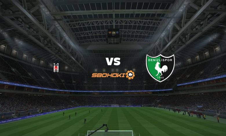Live Streaming  Besiktas vs Denizlispor 26 Februari 2021 - dewaprediksibola