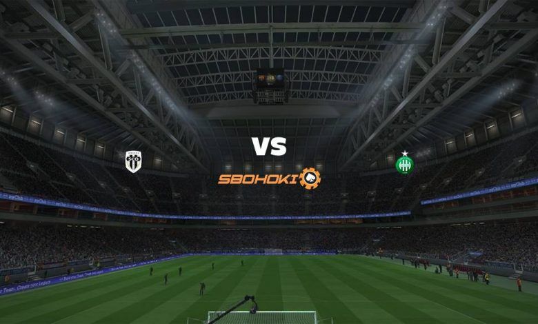 Live Streaming Angers vs St Etienne 13 Maret 2021 - dewaprediksibola