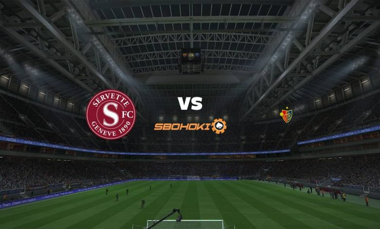 Live Streaming Servette vs FC Basel 6 Maret 2021 - dewaprediksibola