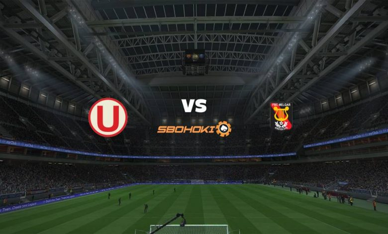 Live Streaming  Universitario vs Melgar 13 Maret 2021 - dewaprediksibola