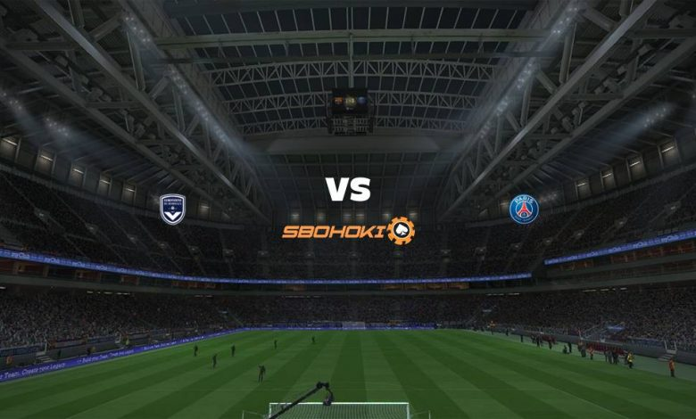 Live Streaming  Bordeaux vs Paris Saint-Germain 3 Maret 2021 - dewaprediksibola