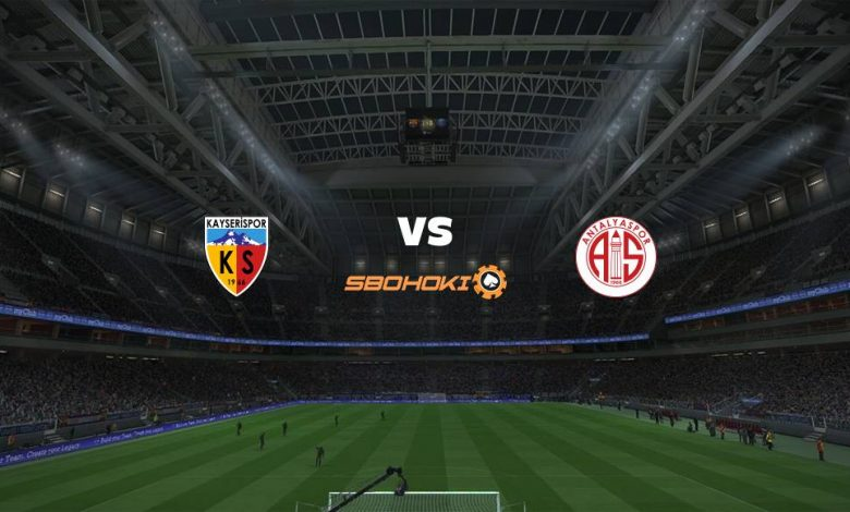 Live Streaming Kayserispor vs Antalyaspor 11 April 2021 - dewaprediksibola